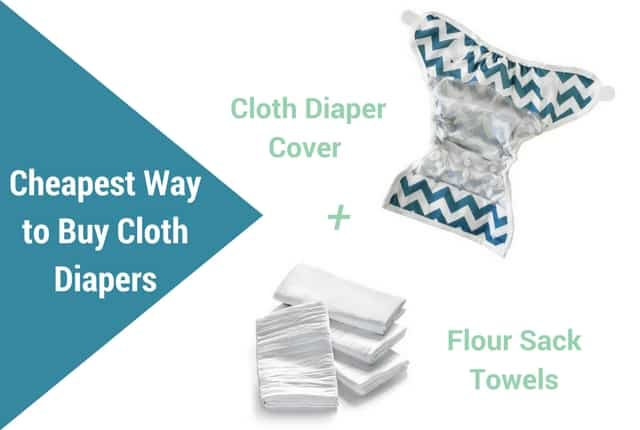 Cloth diaper covers + flour sack towels are the cheapest way to buy cloth diapers.